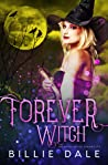 Forever Witch (The Reigh Witch Chronicles, #4)