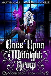 Once Upon a Midnight Drow (Goth Drow, #1)