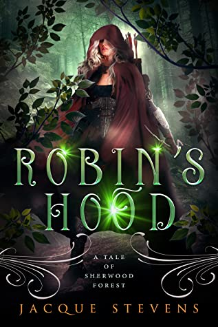 Robin's Hood: A Tale of Sherwood Forest (HighTower Fairytales: Robin Hood, #1)