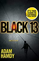 Black 13 (Scott Pearce, #1)