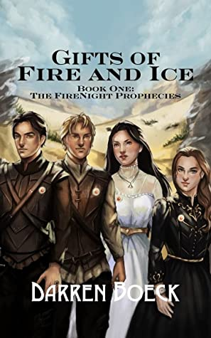 Gifts of Fire and Ice: Book One, The FireNight Prophecies