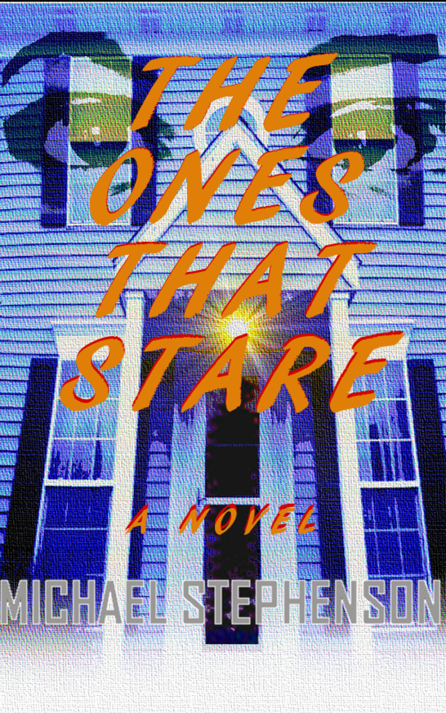 The Ones That Stare - Michael Stephenson
