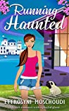 Running Haunted: A Greek romantic comedy with a ghost set in Nafplio Greece