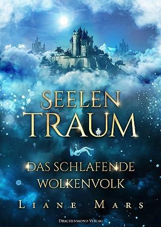 Seelentraum - Das schlafende Wolkenvolk