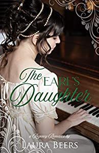 The Earl's Daughter  (Regency Brides: A Promise of Love #4)