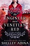 The Engineer Wore Venetian Red: Mysterious Devices 4 (Magnificent Devices Book 20) ebook review