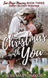 Christmas with You  (San Diego Marines, #3)