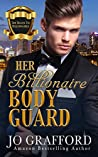 Her Billionaire Bodyguard (The Black Tie Billionaires, #2)