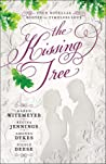 The Kissing Tree:...