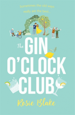 The Gin O'Clock Club - Rosie Blake