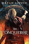 The Conqueror (Constantine's Empire, #1)