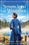 Nothing Short of Wondrous (American Wonders #2)