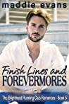Finish Lines and Forevermores (The Brighthead Running Club Romances #5)