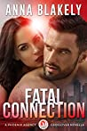 Fatal Connection (Phoenix Agency Universe #15)