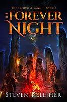 The Forever Night (The Landkist Saga, #5)