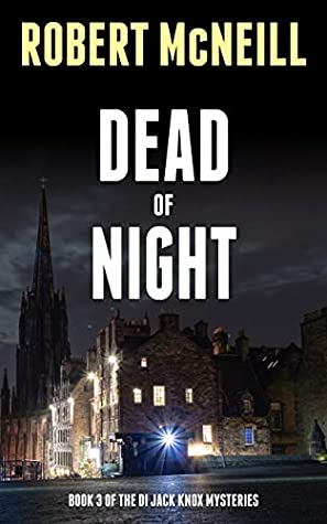 DEAD OF NIGHT: A Scottish murder mystery