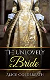 The Unlovely Bride (Brides of Karadok Book 2)