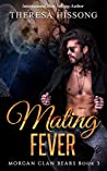 Mating Fever (Morgan Clan Bears, Book 3)