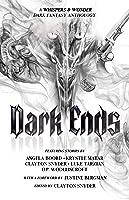 Dark Ends: A Dark Fantasy Anthology