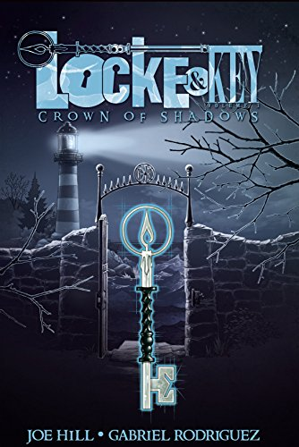 Locke & Key Vol. 3: Crown of Shadows (Locke & Key Volume)