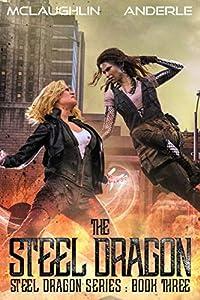Steel Dragon 3 (Steel Dragons, #3)