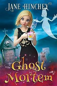 Ghost Mortem (Ghost Detective #1)