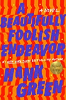 A Beautifully Foolish Endeavor (Signed Edition)