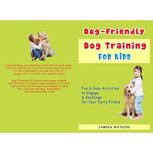 Dog Friendly Training For Kids