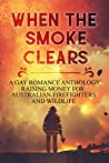 When the Smoke Clears: Anthology
