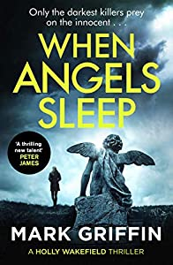 When Angels Sleep (Holly Wakefield, #2)