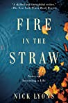 Review of Fire in the Straw by Nick Lyons