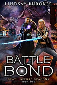 Battle Bond (Death Before Dragons, #2)