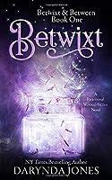 Betwixt (Betwixt & Between #1)