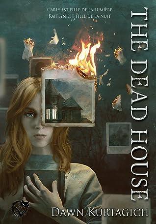 The Dead House (The Dead House, #1)