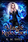 Magic Redeemed (Hall of Blood and Mercy, #2)