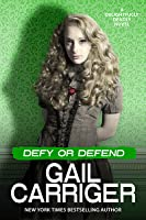 Defy or Defend  (Delightfully Deadly, #2)