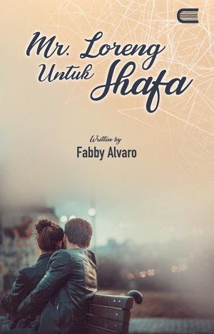 Mr. Loreng Untuk Shafa by Fabby Alvaro