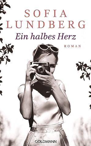Ein halbes Herz by Sofia Lundberg