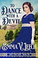 To Dance with a Devil (Girls Who Dare)