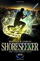 Shoreseeker (The Farshores Saga)