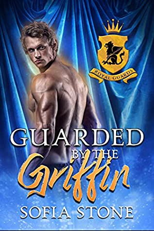 Guarded by the Griffin (Royal Guard Shifters Book 2)