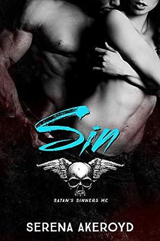 Sin (A Dark and Dirty Sinners' MC Series, #3)