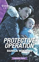 Protective Operation (Mills & Boon Heroes) (Stealth, Book 4)