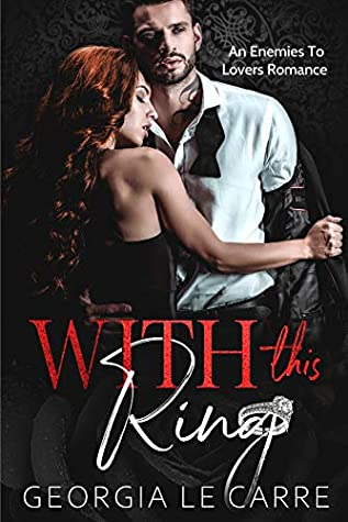 With This Ring by Georgia Le Carre