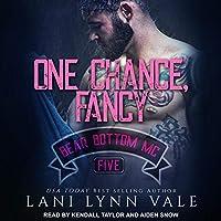 One Chance, Fancy (Bear Bottom Guardians MC, #5)