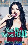 Red Velvet Rake (Sugar & Spice #4)