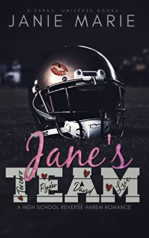 Jane's Team (Bizarro Universe Books, #1)