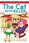 The Cat and the Killer (Bakers and Bulldogs Mysteries Book 10)
