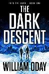 The Dark Descent (Into the Dark #1)
