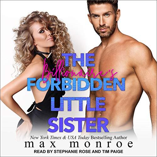 (Billionaire 4) Max, Monroe - The Billionaire's Forbidden Little Sister